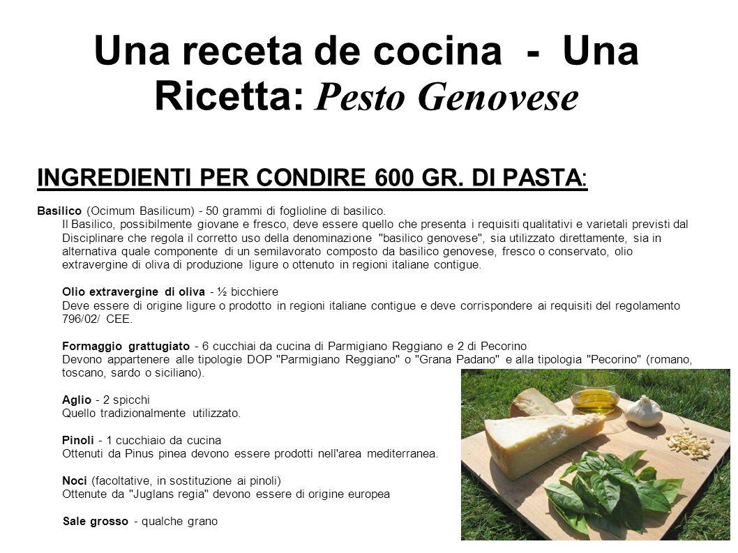 Una receta de cocina - Una Ricetta: Pesto Genovese INGREDIENTI PER CONDIRE 600 GR. DI PASTA: Basilico (Ocimum Basilicum) - 50 grammi di foglioline di