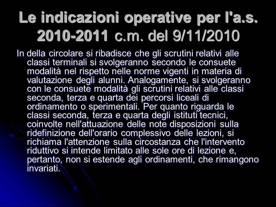 Le indicazioni operative per l a.s.2010-2011 c.m.