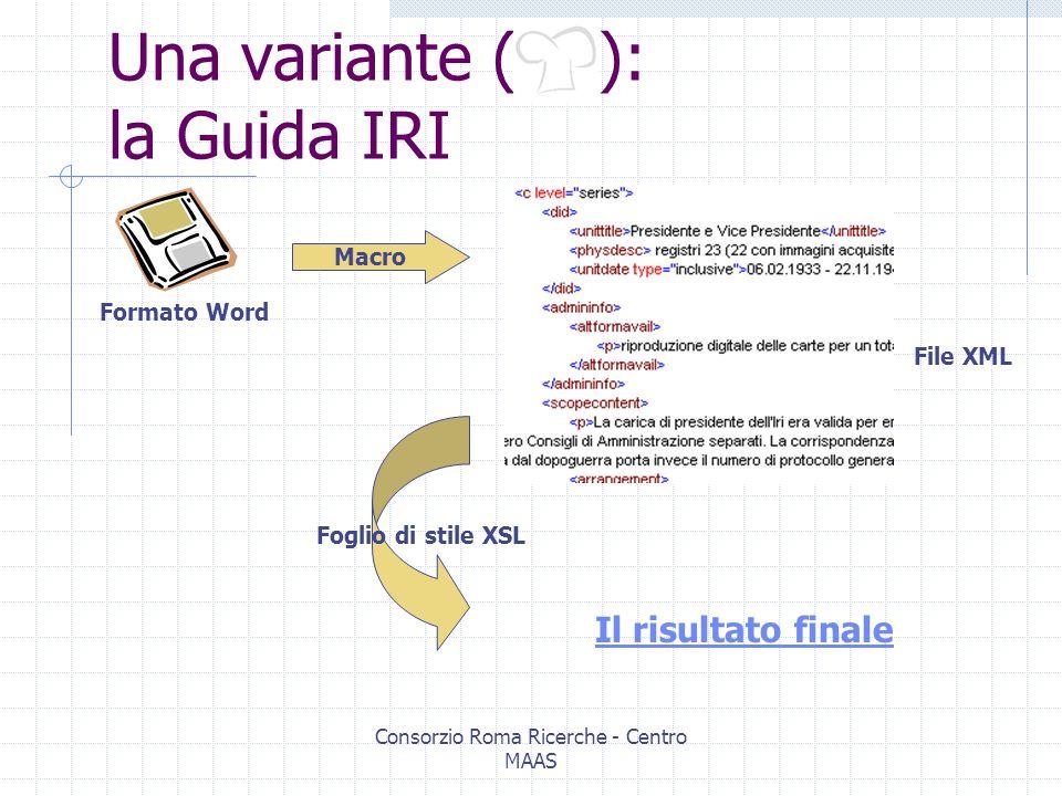 Consorzio Roma Ricerche - Centro MAAS Una ricetta semplice( ): la Guida agli archivi della Fondazione Istituto Gramsci OCR … XML