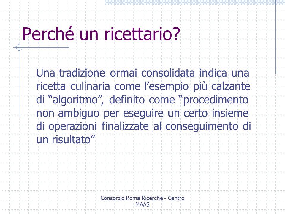 Esperienze XML per gli archivi storici: proposta di un ricettario Enrico Rendina Consorzio Roma Ricerche Centro MAAS Urbino – ottobre 2002