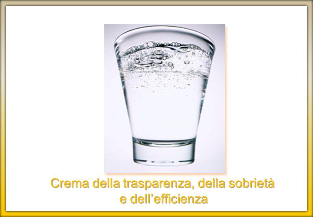 Crema della trasparenza, della sobrietà e dellefficienza