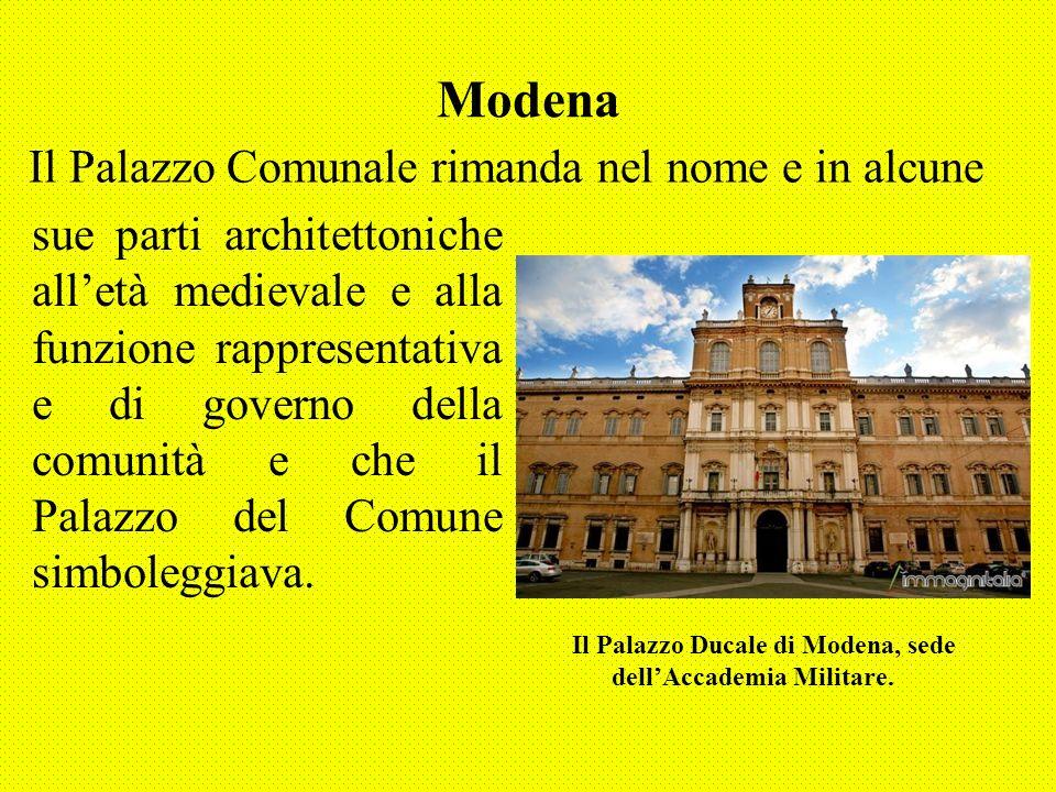 Modena sue parti architettoniche alletà medievale e alla funzione rappresentativa e di governo della comunità e che il Palazzo del Comune simboleggiav