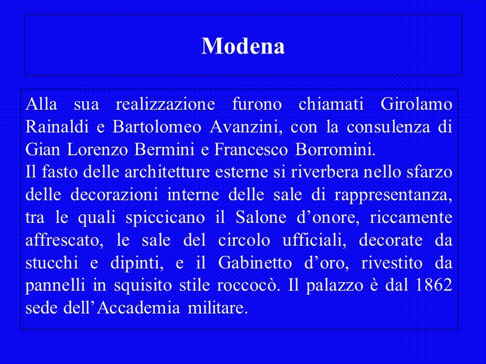 Modena Alla sua realizzazione furono chiamati Girolamo Rainaldi e Bartolomeo Avanzini, con la consulenza di Gian Lorenzo Bermini e Francesco Borromini