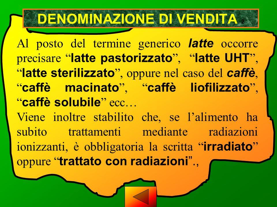 LATTE UHT LATTE STERILIZZATOLATTE PASTORIZZATO DENOMINAZIONE DI VENDITA LATTE CARTA DIDENTITA
