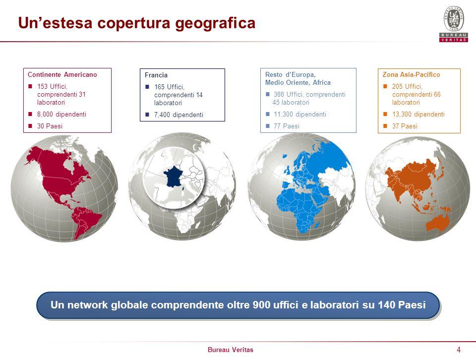 Bureau Veritas 4 Unestesa copertura geografica Zona Asia-Pacifico 205 Uffici, comprendenti 66 laboratori 13,300 dipendenti 37 Paesi Francia 165 Uffici