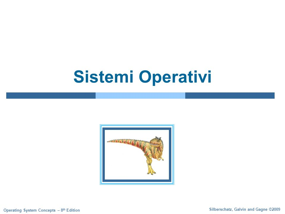 1.2 Silberschatz, Galvin and Gagne ©2009 Operating System Concepts – 8 th Edition Informazioni Daniela Micucci Università di Milano – Bicocca E-mail: micucci@disco.unimib.itmicucci@disco.unimib.it Testo per approfondimenti: Sistemi operativi Concetti ed esempi 8° Edizione A.