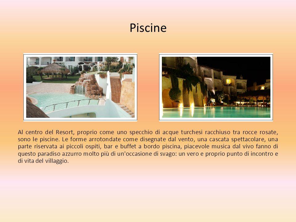Piscine Al centro del Resort, proprio come uno specchio di acque turchesi racchiuso tra rocce rosate, sono le piscine. Le forme arrotondate come diseg