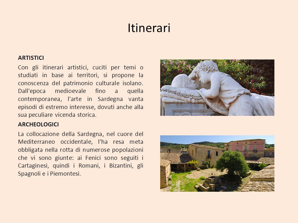 Itinerari ARTISTICI Con gli itinerari artistici, cuciti per temi o studiati in base ai territori, si propone la conoscenza del patrimonio culturale is