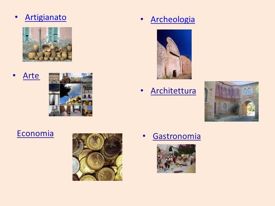 Artigianato Archeologia Arte Architettura Economia Gastronomia