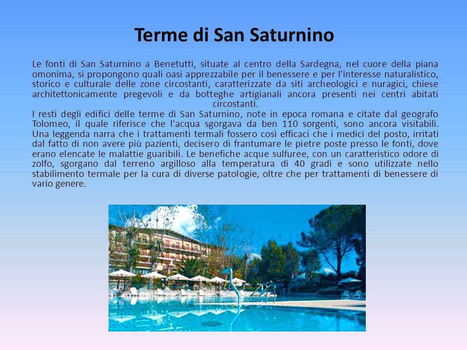 Terme di San Saturnino Le fonti di San Saturnino a Benetutti, situate al centro della Sardegna, nel cuore della piana omonima, si propongono quali oas