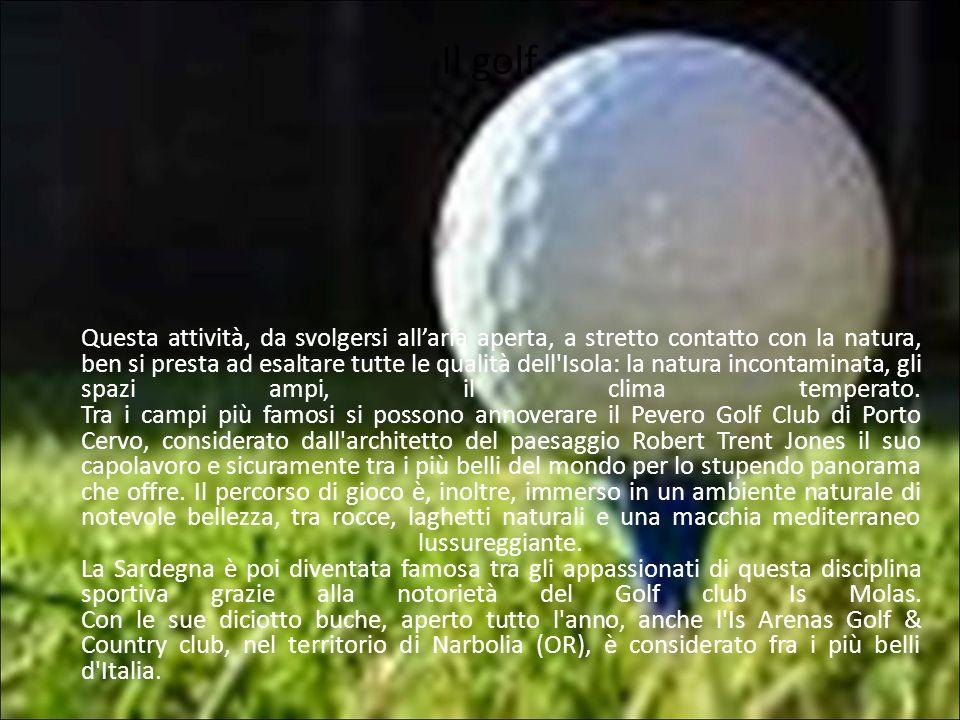 Il golf Questa attività, da svolgersi allaria aperta, a stretto contatto con la natura, ben si presta ad esaltare tutte le qualità dell'Isola: la natu