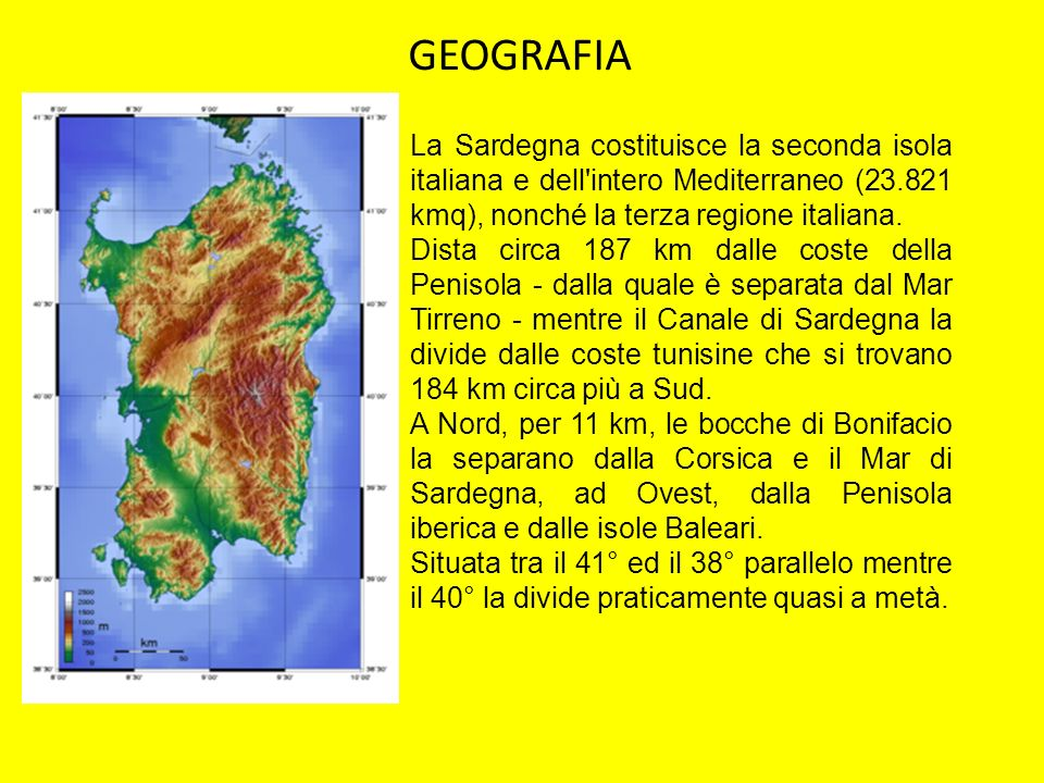 La Sardegna costituisce la seconda isola italiana e dell'intero Mediterraneo (23.821 kmq), nonché la terza regione italiana. Dista circa 187 km dalle