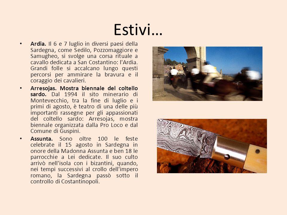 Estivi… Ardia. Il 6 e 7 luglio in diversi paesi della Sardegna, come Sedilo, Pozzomaggiore e Samugheo, si svolge una corsa rituale a cavallo dedicata