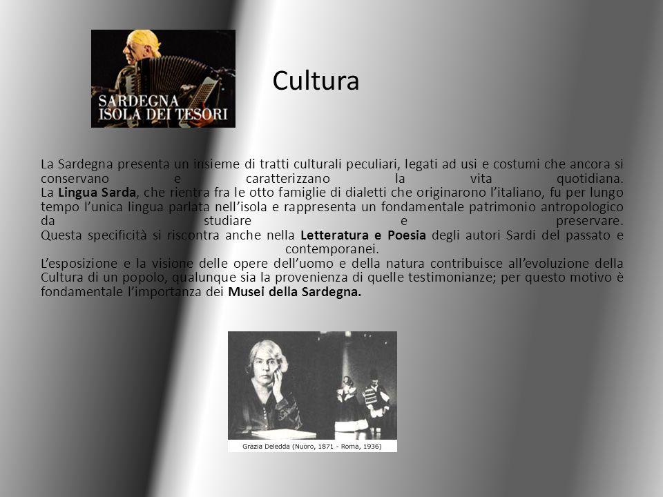 Cultura La Sardegna presenta un insieme di tratti culturali peculiari, legati ad usi e costumi che ancora si conservano e caratterizzano la vita quoti