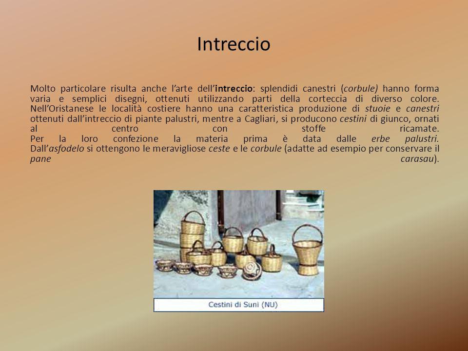 Metallo La tradizione è antichissima anche per la lavorazione dei metalli, sia comuni che preziosi.