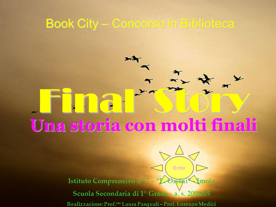 Final Story Book City – Concorso in Biblioteca Una storia con molti finali Entra Istituto Comprensivo n° 7 – L.