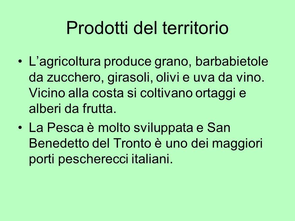Prodotti del territorio Lagricoltura produce grano, barbabietole da zucchero, girasoli, olivi e uva da vino. Vicino alla costa si coltivano ortaggi e