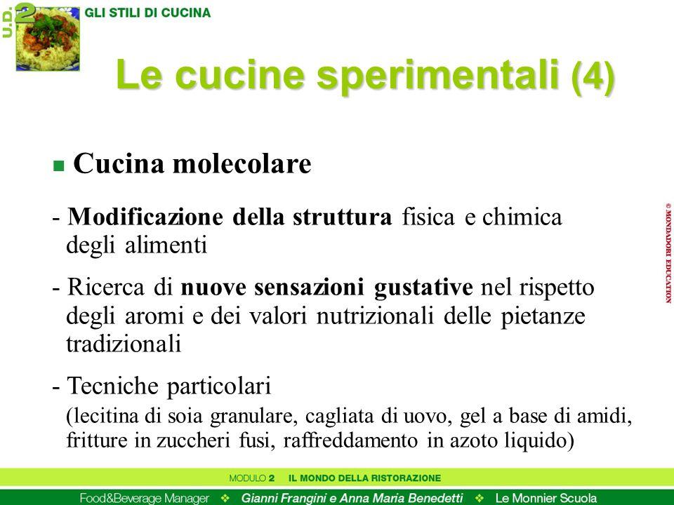 n Cucina molecolare - Modificazione della struttura fisica e chimica degli alimenti - Ricerca di nuove sensazioni gustative nel rispetto degli aromi e