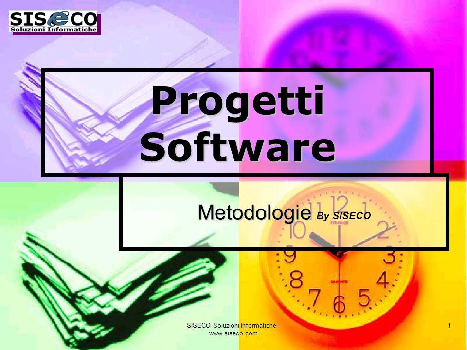 SISECO Soluzioni Informatiche - www.siseco.com 1 Metodologie Metodologie By SISECO Progetti Software