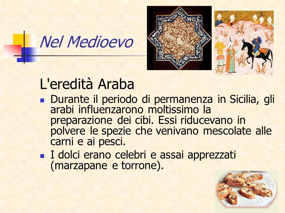 23 L'eredità Araba Durante il periodo di permanenza in Sicilia, gli arabi influenzarono moltissimo la preparazione dei cibi. Essi riducevano in polver