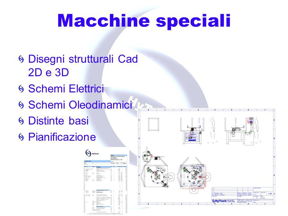 Macchine speciali Costruzione Montaggio Collaudo Messa in servizio Documentazione Certificazioni prodotto