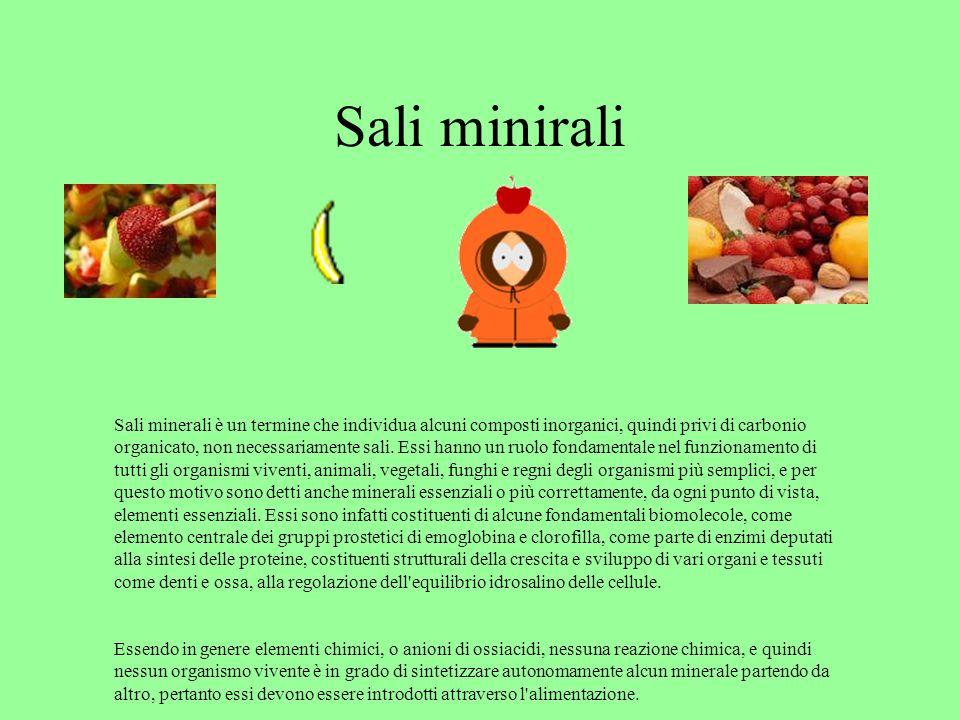 Sali minirali Sali minerali è un termine che individua alcuni composti inorganici, quindi privi di carbonio organicato, non necessariamente sali. Essi