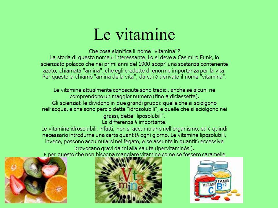 Le vitamine Che cosa significa il nome