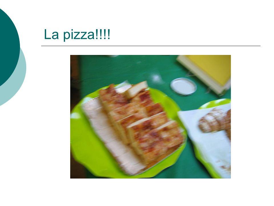 La pizza!!!!
