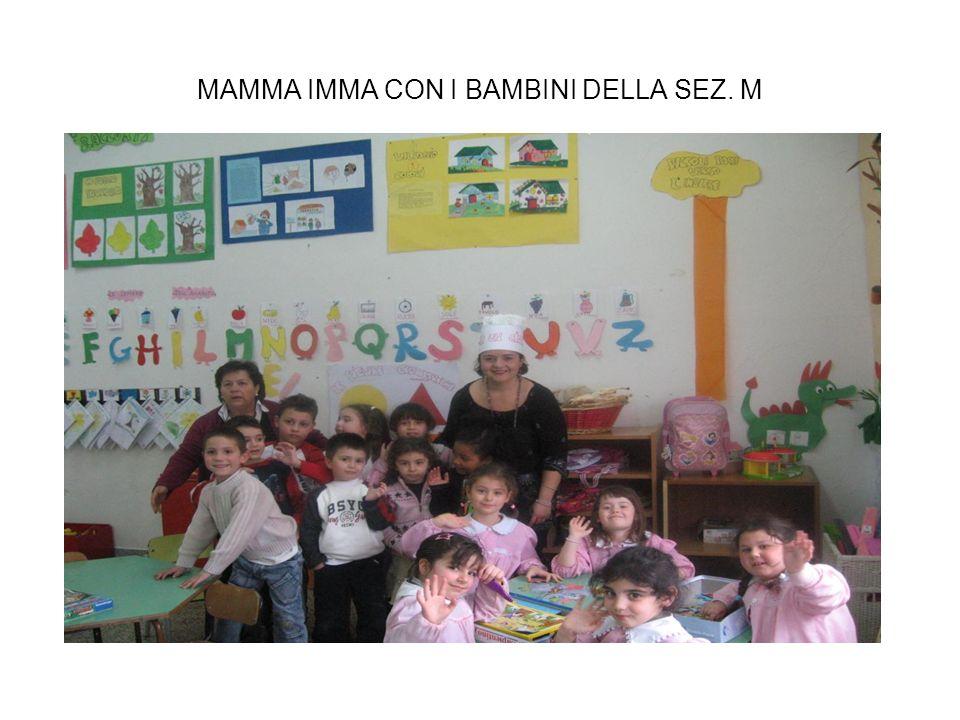 MAMMA IMMA CON I BAMBINI DELLA SEZ. M