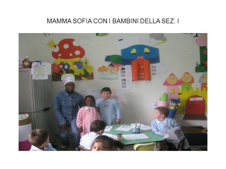 MAMMA SOFIA CON I BAMBINI DELLA SEZ. I