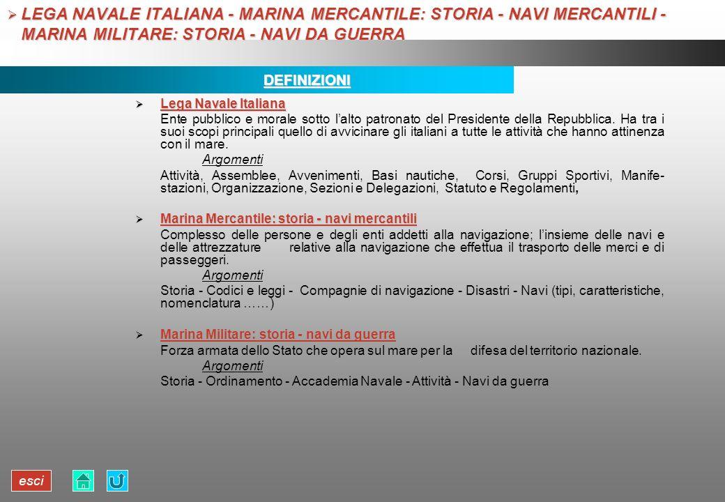 esci LEGA NAVALE ITALIANA - MARINA MERCANTILE: STORIA - NAVI MERCANTILI - MARINA MILITARE: STORIA - NAVI DA GUERRA LEGA NAVALE ITALIANA - MARINA MERCA