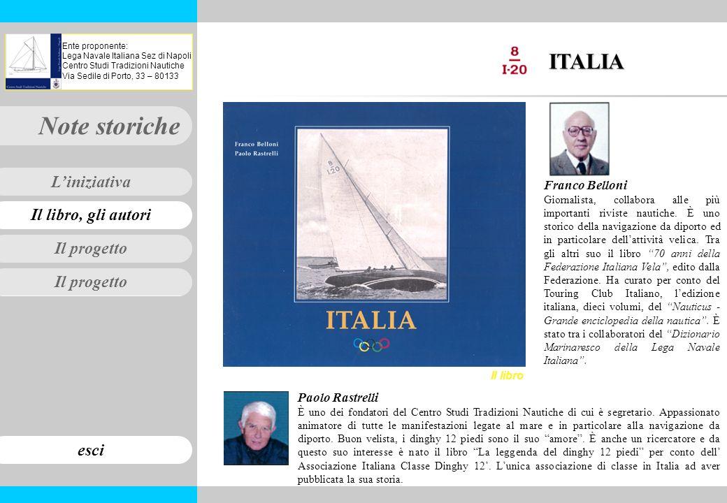 Il progetto Il libro, gli autori Note storiche esci Liniziativa Ente proponente: Lega Navale Italiana Sez di Napoli Centro Studi Tradizioni Nautiche V