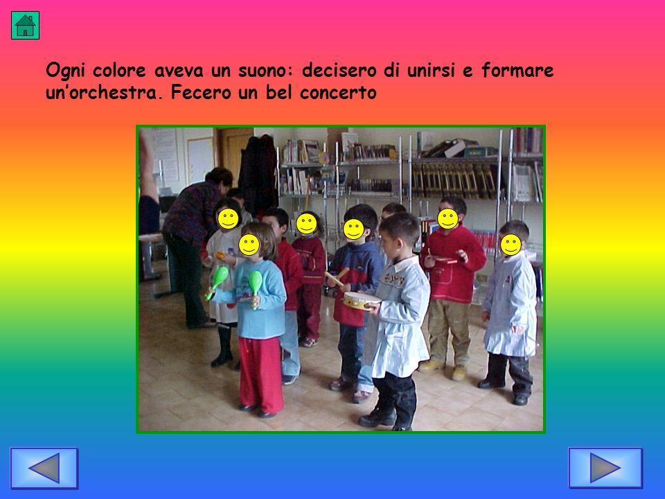 Ogni colore aveva un suono: decisero di unirsi e formare unorchestra. Fecero un bel concerto