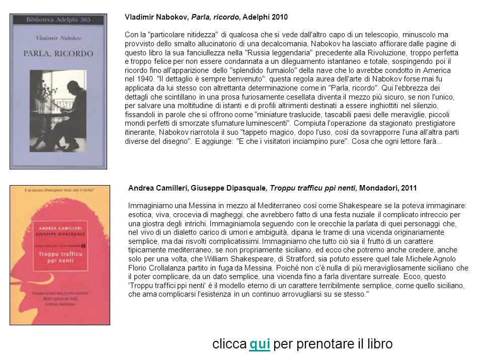 Vladimir Nabokov, Parla, ricordo, Adelphi 2010 Con la
