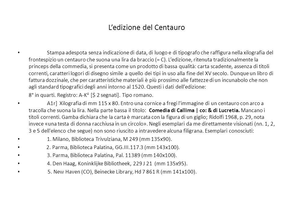 Ledizione del Centauro Stampa adespota senza indicazione di data, di luogo e di tipografo che raffigura nella xilografia del frontespizio un centauro