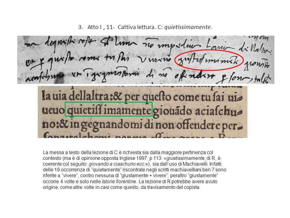 4. Atto I, 23- Dittologia. C: alcuna.