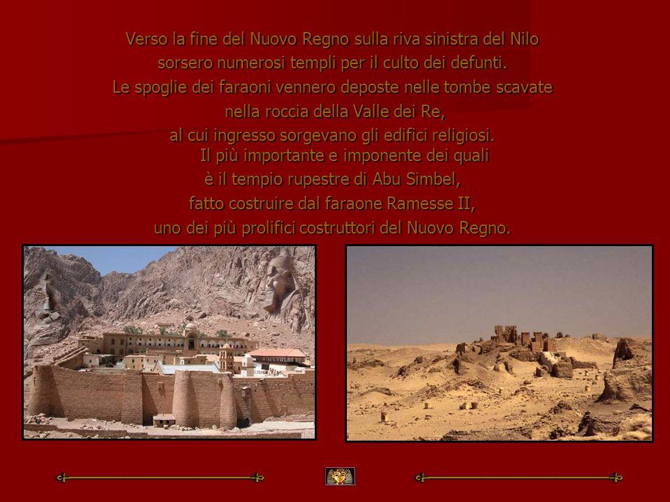 Verso la fine del Nuovo Regno sulla riva sinistra del Nilo sorsero numerosi templi per il culto dei defunti. Le spoglie dei faraoni vennero deposte ne