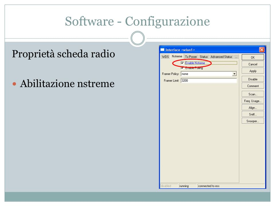 Software - Configurazione Proprietà scheda radio Abilitazione nstreme