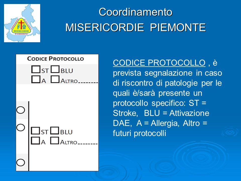 Coordinamento CODICE PROTOCOLLO, è prevista segnalazione in caso di riscontro di patologie per le quali è/sarà presente un protocollo specifico: ST =