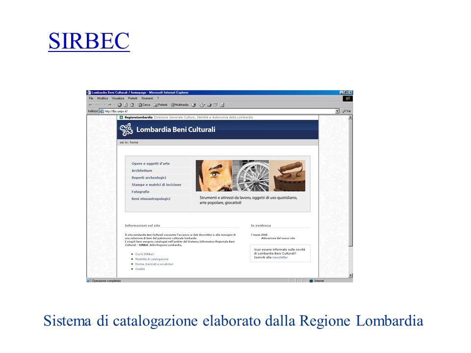 SIRBEC Sistema di catalogazione elaborato dalla Regione Lombardia