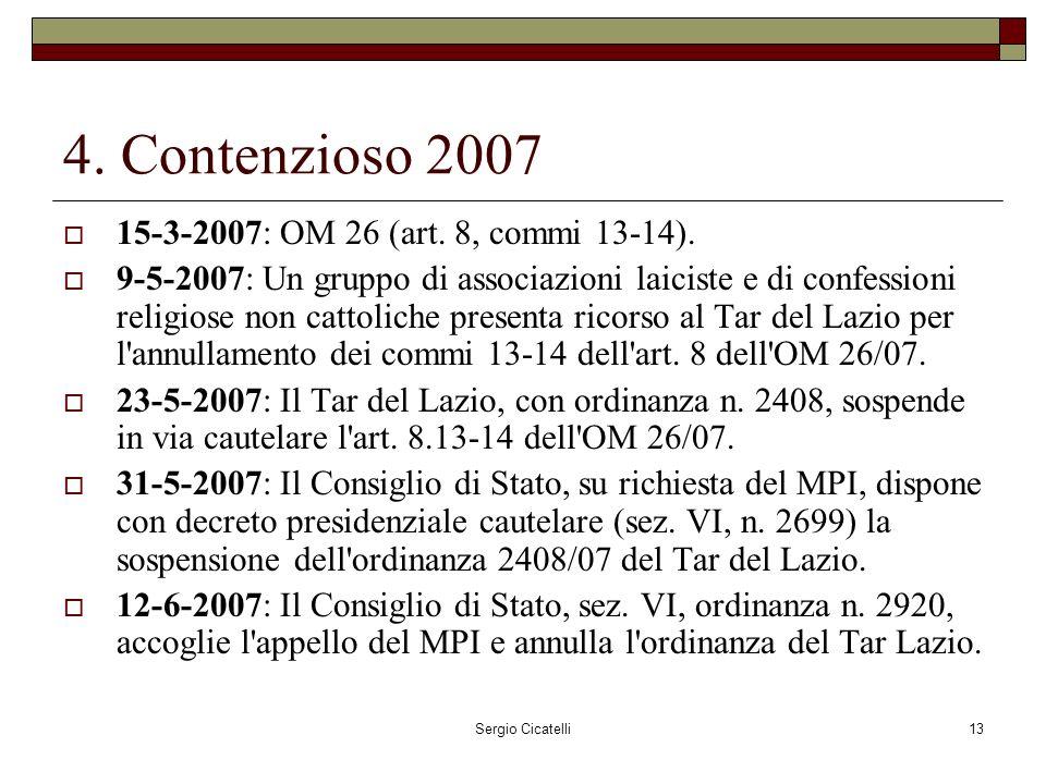 Sergio Cicatelli13 4. Contenzioso 2007 15-3-2007: OM 26 (art.