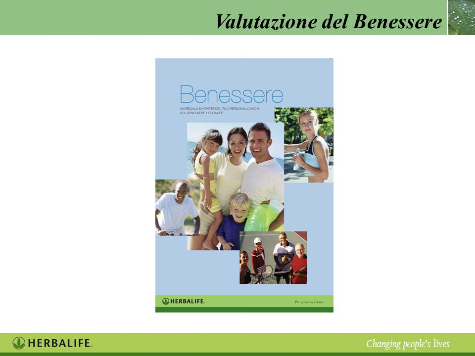 Valutazione del Benessere Changing peoples lives