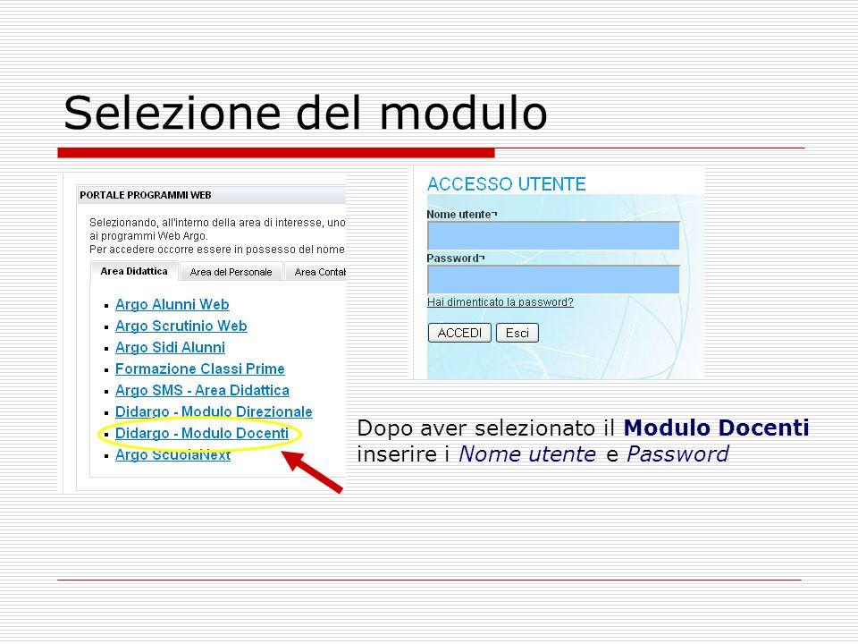 Selezione del modulo Dopo aver selezionato il Modulo Docenti inserire i Nome utente e Password