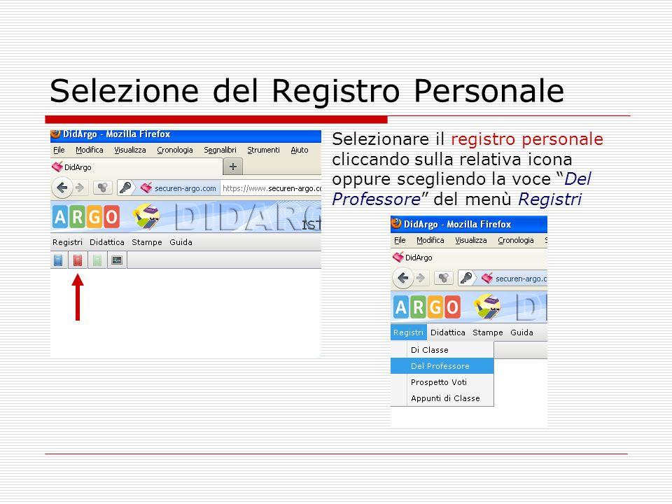 Selezione del Registro Personale Selezionare il registro personale cliccando sulla relativa icona oppure scegliendo la voce Del Professore del menù Re