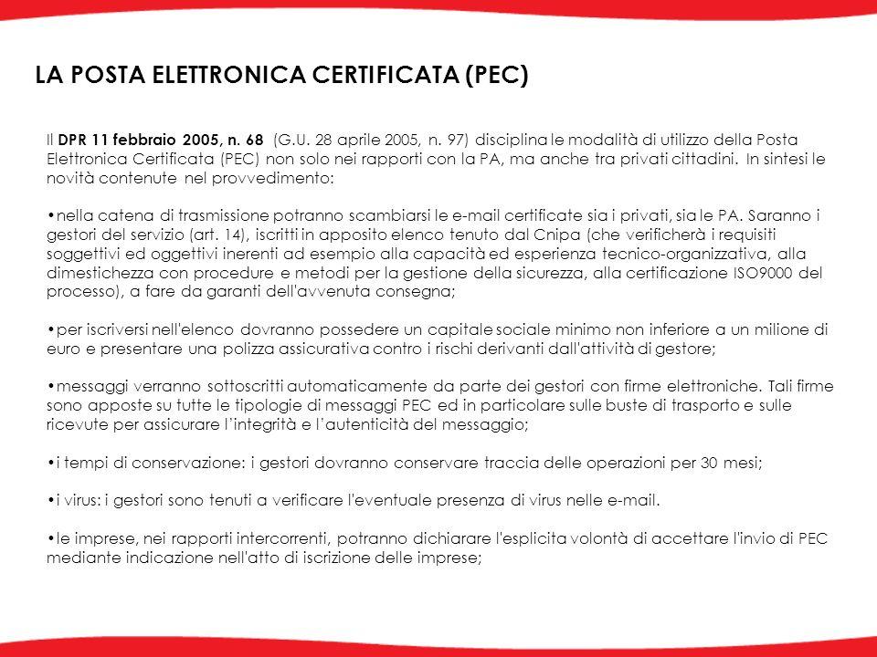 Il DPR 11 febbraio 2005, n. 68 (G.U. 28 aprile 2005, n.