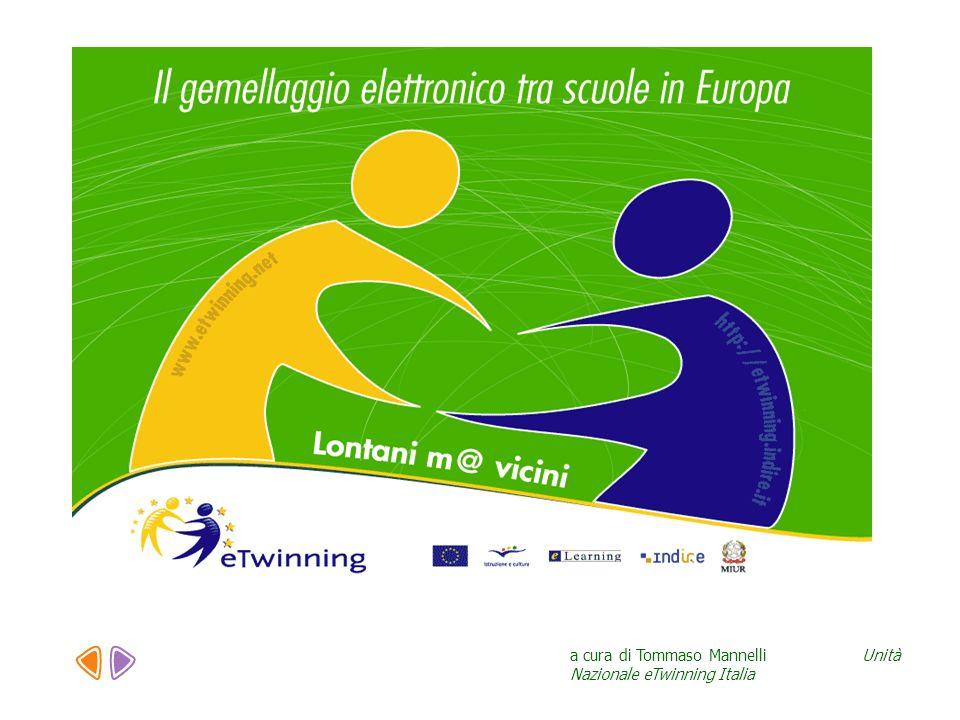 a cura di Tommaso Mannelli Unità Nazionale eTwinning Italia