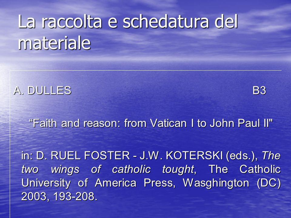 La raccolta e schedatura del materiale A. FABRIS B2 A. FABRIS B2 Male in: G. BARBAGLIO - G. BOF - S. DIANICH (edd.), Teologia, San Paolo, Cinisello Ba