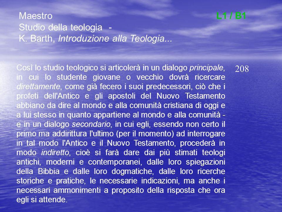 MaestroL1 / B1 Studio della teologia - K. Barth, Introduzione alla Teologia...