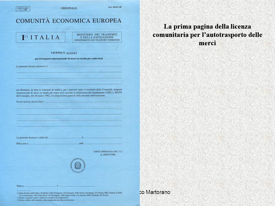 Dott. Gianfranco Martorano La prima pagina della licenza comunitaria per lautotrasporto delle merci 0000 La prima pagina della licenza comunitaria per