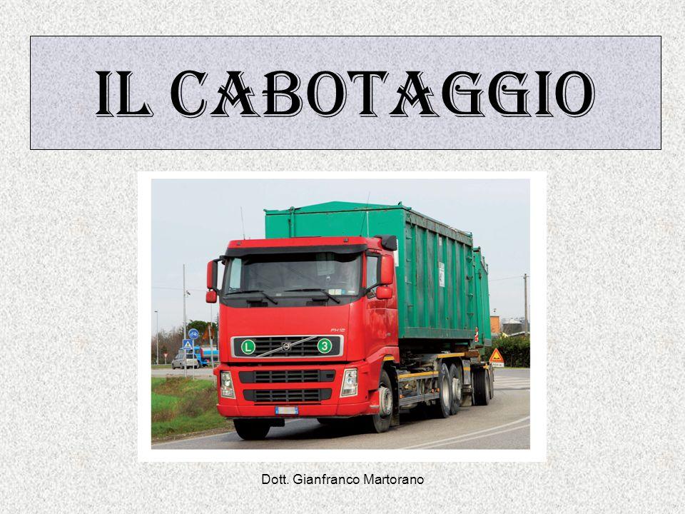 Dott. Gianfranco Martorano IL CABOTAGGIO
